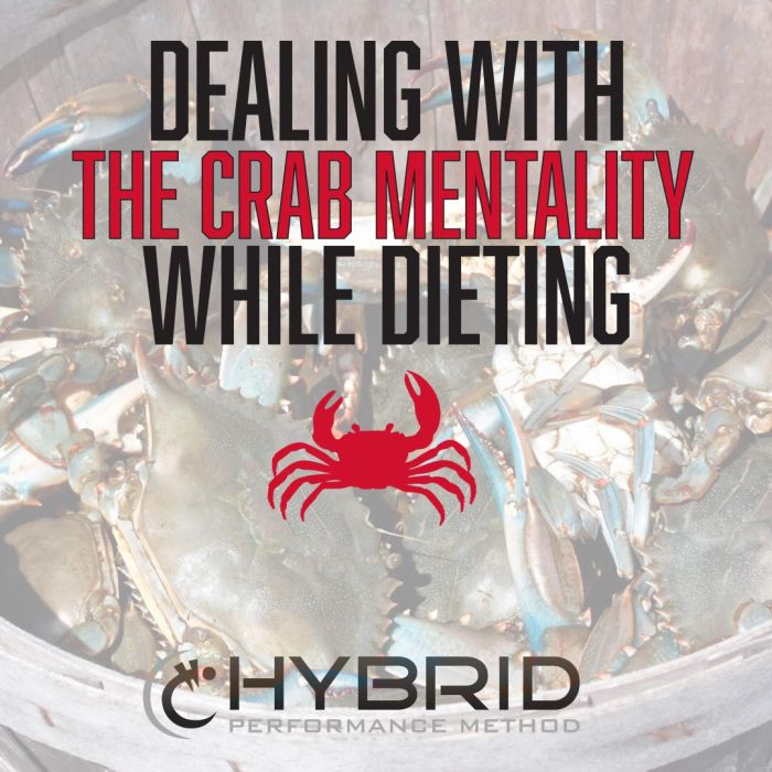Dealing with The Crab Mentality While Dieting