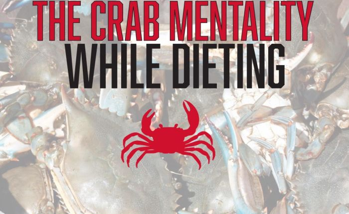 Dealing with The Crab Mentality WhileDieting